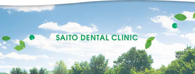 SAITO DENTAL CLINIC